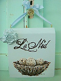 """HP063 Hand Painted French sign with """"Le Nid"""" (The Nest) old chitectural salvage"""